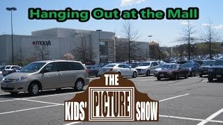 Скачать Hanging Out At The Mall The Kids 39 Picture Show Fun Amp Educational Learning Video
