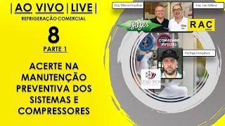 LIVE RAC - Acerte na Manutenção Preventiva dos Sistemas e Compressores (PARTE 1)