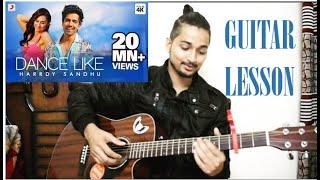 Download Dance Like   Harrdy Sandhu   Guitar Lesson  Chords   Lauren Gottlieb   Jaani   B Praak   Latest 2019 Mp3 and Videos