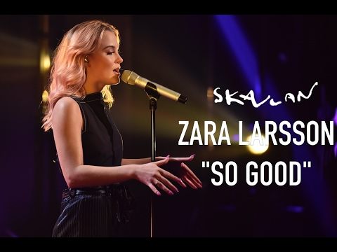 "Zara Larsson ""So Good"" Live on Skavlan"