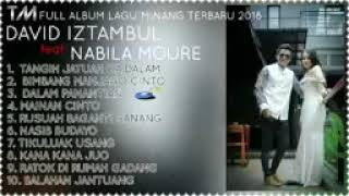 Lagu minang full album david istambul feat nabila moure