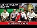 Download Ust hamdani akbar di BUNTOK gang AL FALAH VOL 1