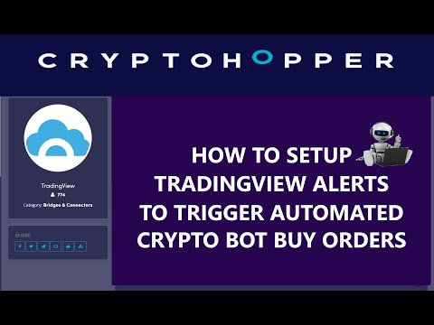 How To Setup TradingView Alerts To Signal CryptoHopper Automated Crypto Trading Bot ETH Buy Orders