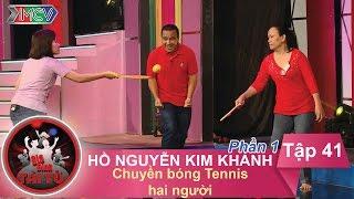 chuyen bong tennis 2 nguoi - gd chi ho nguyen kim khanh  gdtt - tap 41  26062016