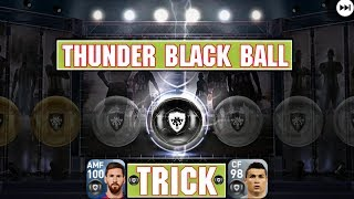 How to get black ball in gk agent best thunder ball trick