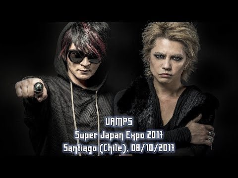 VAMPS - Super Japan Expo - 08/10/2017