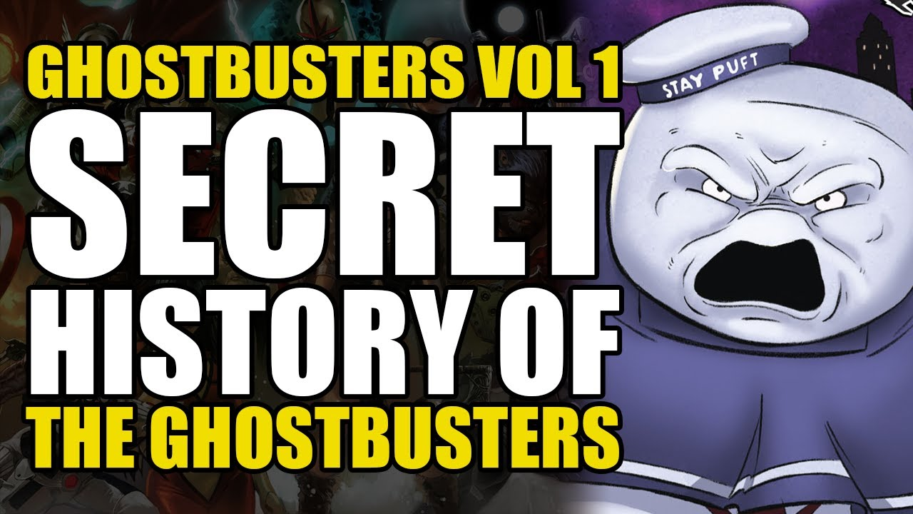 Download Secret History of The Ghostbusters: Ghostbusters Vol 1 | Comics Explained