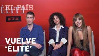 Los protagonistas de 'ÉLITE' revelan los secretos de la SEGUNDA TEMPORADA de la serie de NETFLIX