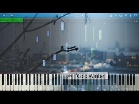 [Synthesia] 줄라이 [July] - Cold Winter