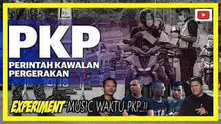 Experiment Music Waktu PKP 3.0...!!