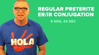 spanish past tense regular preterite er ir conjugation
