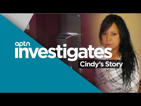Cindy's Story | APTN Investigates