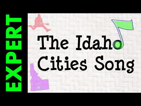 The Idaho Cities Song - Expret's Corner