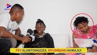 ASIMULIA Alivyo TONGOZWA na FEY | Familia YACHACHAMAA