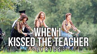 Mamma Mia 2 - When I Kissed the Teacher (Lyrics) HD
