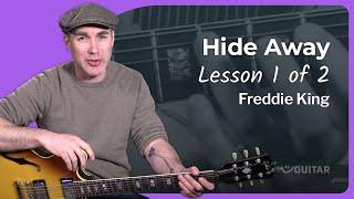 Freddie King - Hide Away Guitar Lesson Tutorial Blues How to play Hideaway