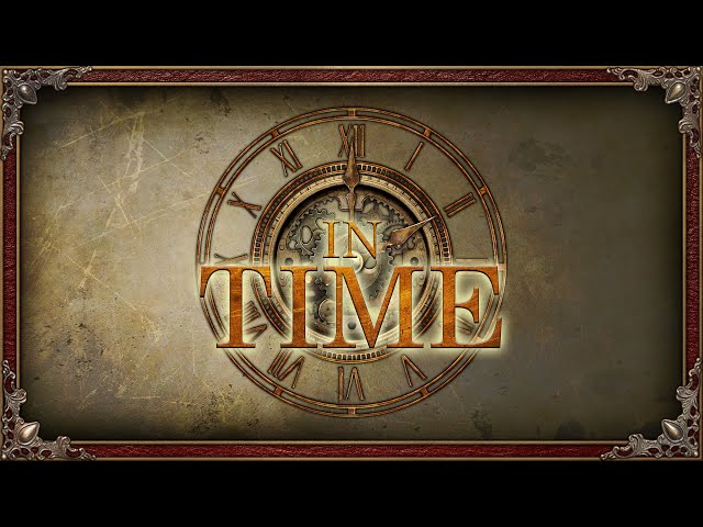 In Time: News, Updates and Announcements