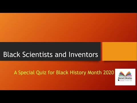 Black Scientists and Inventors  - A quiz for Black History Month 2020