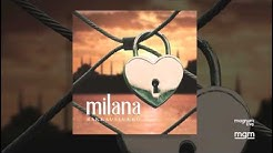 Milana - Rakkauslukko