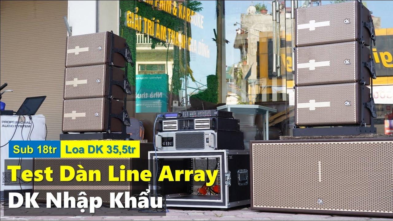 Bộ Line Array DK Dardankings – Pub, Bar…- Fb: 0974743311