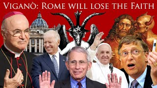 Viganò: Rome Will Lose the Faith, Church is in Eclipse, Counter Magisterium