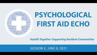 Psychological First Aid ECHO- Session 3