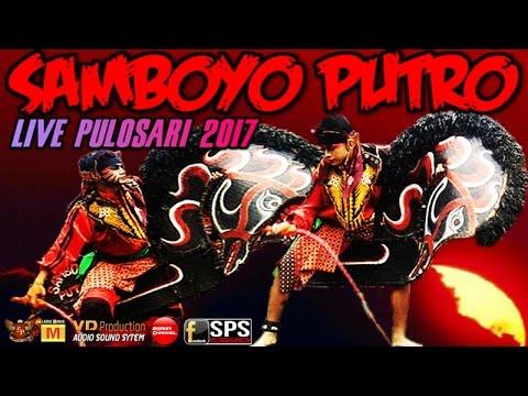 Samboyo Putro Terbaru 2017 Live Pulosari Siang Full Mp3