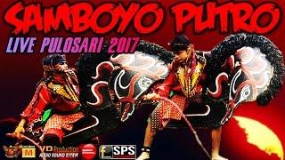 Download Video Samboyo Putro Terbaru 2017 Live Pulosari Siang Full MP3 3GP MP4