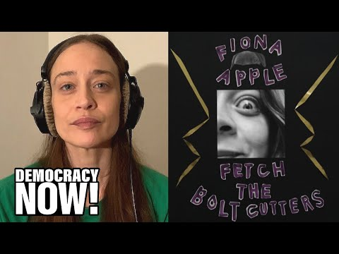 "In Her Own Words: Fiona Apple on New Album ""Fetch the Bolt Cutters"" & Acknowledging Indigenous Lands"