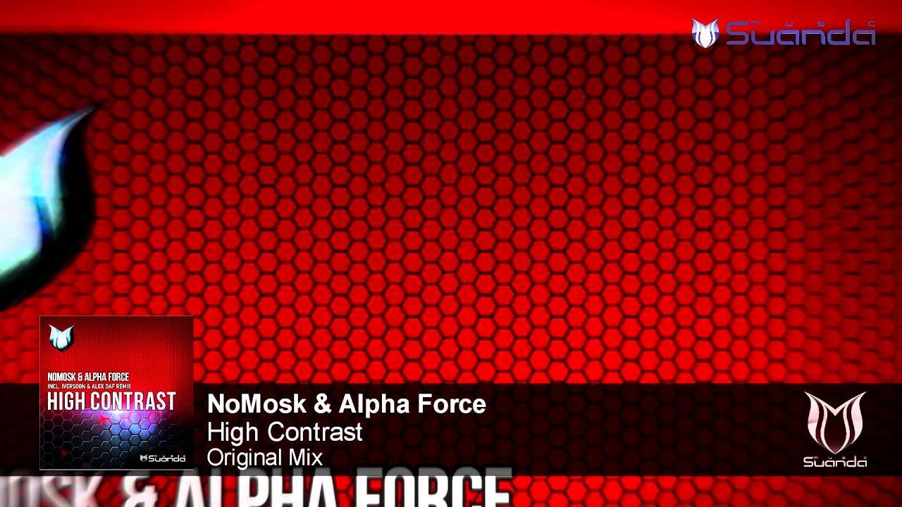 NoMosk & Alpha Force - High Contrast (Original Mix)