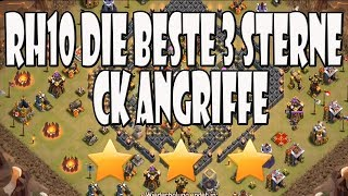 RH10 3 STERNE CK ANGRIFFE SUPER COOLE TAKTIKEN | Let´s Play CoC/ Clash of Clans | Deutsch/ German