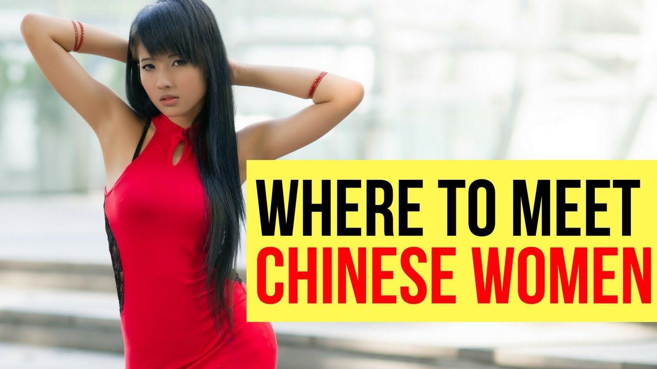 how to meet chinese girl