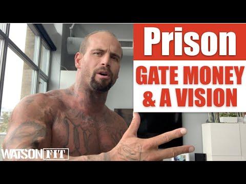 Prison- Gate Money & A Vision