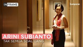Download Video Arini Subianto, Tak Semua Soal Uang | In Frame MP3 3GP MP4