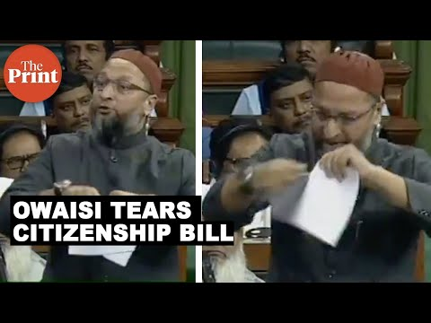 Asaduddin Owaisi tears Citizenship Amendment Bill in half