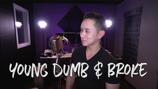 Young Dumb & Broke - Khalid (Jason Chen Cover)