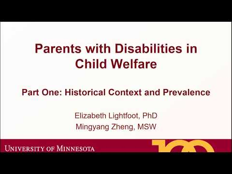 Parents With Disabilities In Child Welfare, Part 1: Historical Context And Prevalence