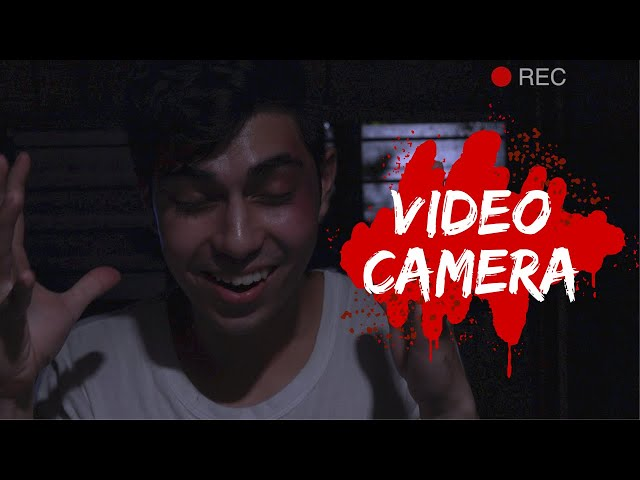 VIDEO CAMERA (Horror short film)
