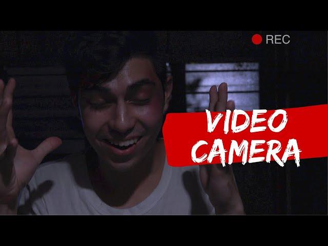 VIDEO CAMERA   Horror short film