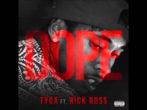 Tyga - Dope (feat. Rick Ross) [Explicit] HD 1080p