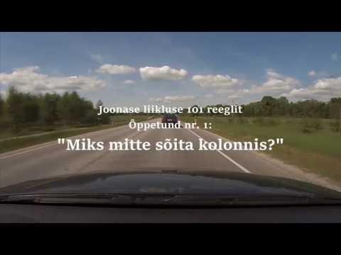 """Joonase liikluse 101 õppetundi - õppetund nr. 1: """"Miks mitte sõita kolonnis?"""""""