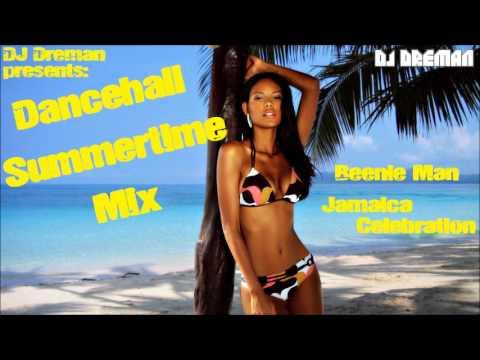 Dancehall Summertime Mix @DJDreman