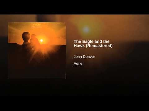 The Eagle and the Hawk Remastered & Extended - John Denver