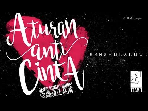 Senshuuraku Renai Kinshi Jourei - JKT48 Team T (New Formation)