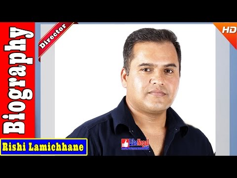 Rishi Lamichhane - Nepali Movie Director Biography Video, Movie