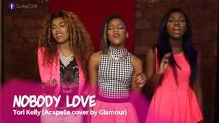 Tori Kelly - Nobody Love (Official Acapella Cover by Glamour)