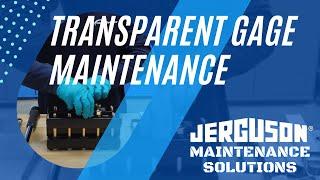 Jerguson Transparent Gage Maintenance