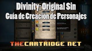 Divinity: Original Sin - Español - Guía de Creación de Personajes