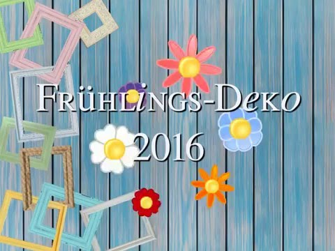 fr hlings deko 2016 youtube. Black Bedroom Furniture Sets. Home Design Ideas