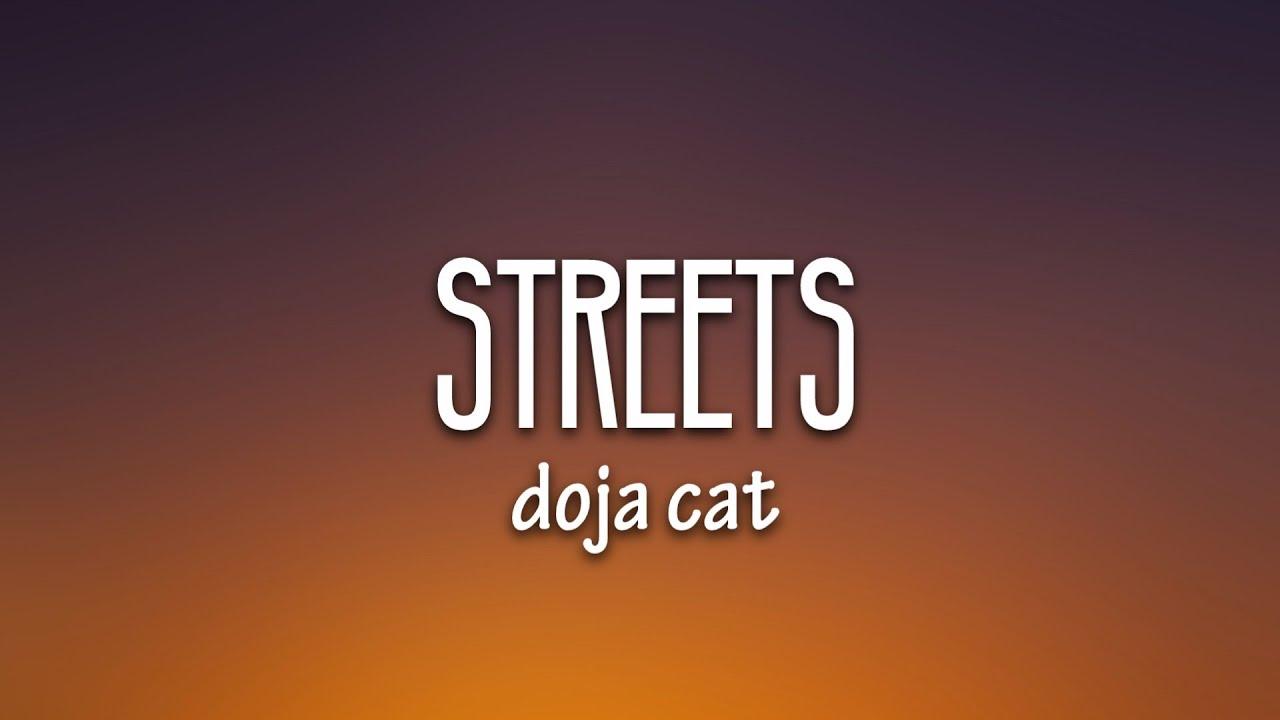 Download Doja Cat - Streets (Lyrics) [Best Version]